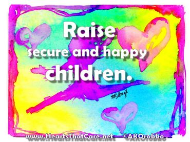 mar22-RaiseSecureHappyChildren